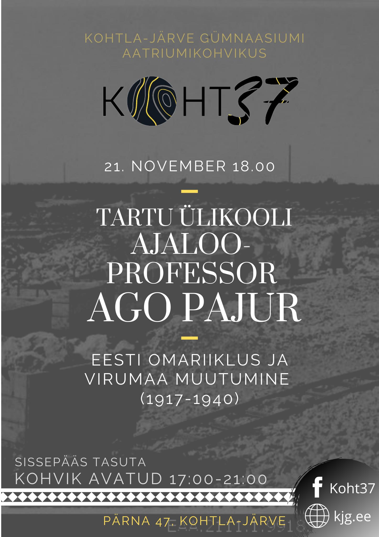KOHT37: Ajalooõhtu. Külas Tartu Ülikooli ajalooprofessor PhD Ago Pajur