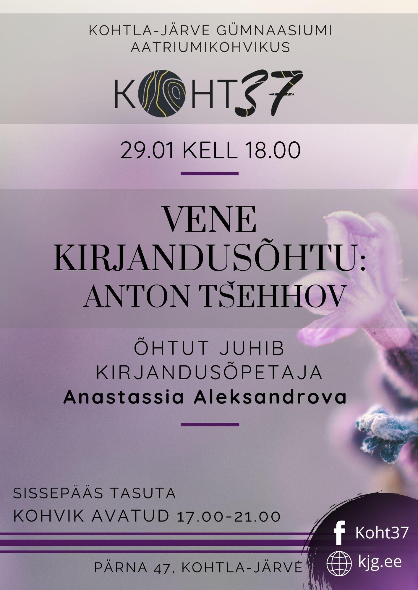 You are currently viewing KOHT37: Vene kirjandusõhtu: Anton Tšehhov