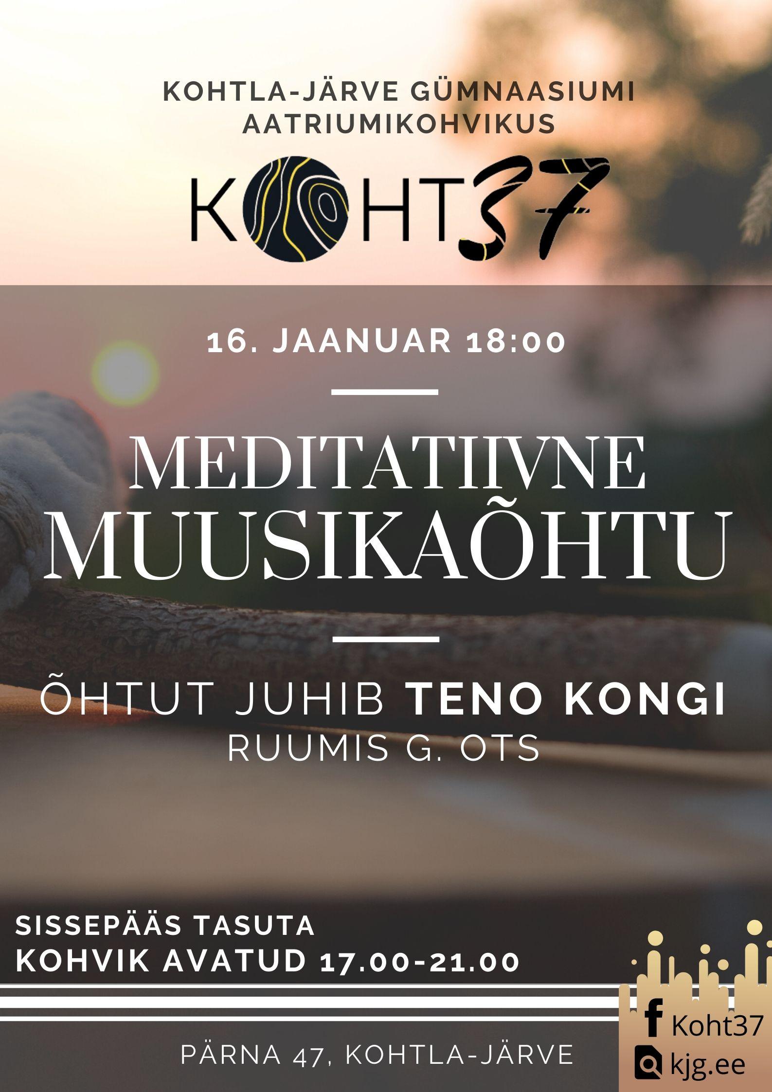 KOHT37: Meditatiivne muusikaõhtu