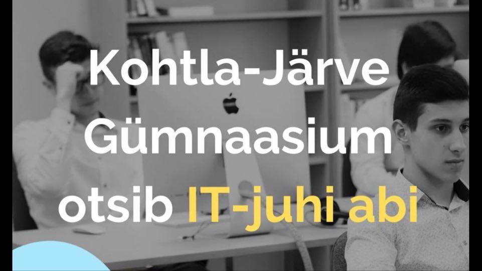 Kohtla-Järve Gümnaasium otsib IT-juhi abi!