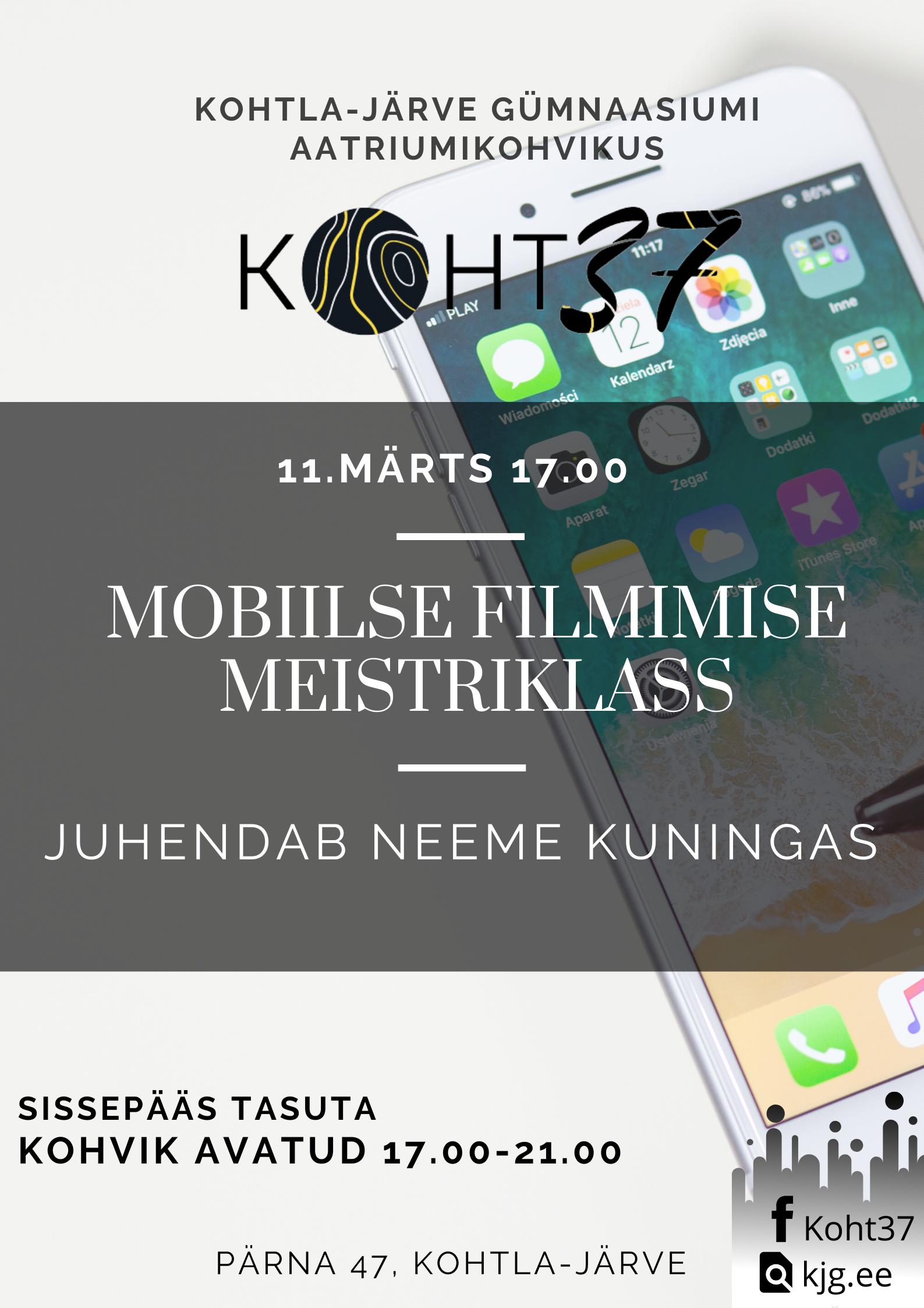 KOHT37: Mobiilse filmimise töötuba