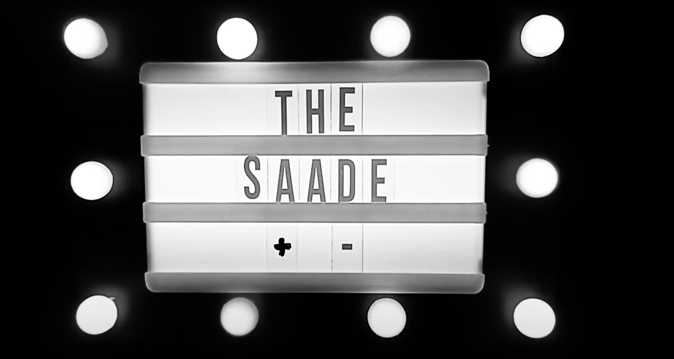The Saade +-