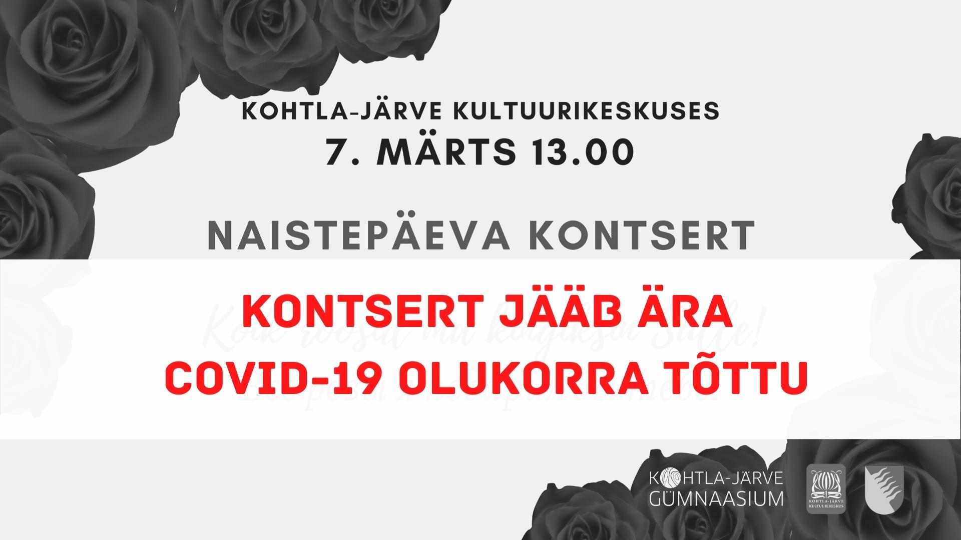 7. märtsi naistepäeva kontsert jääb ära!
