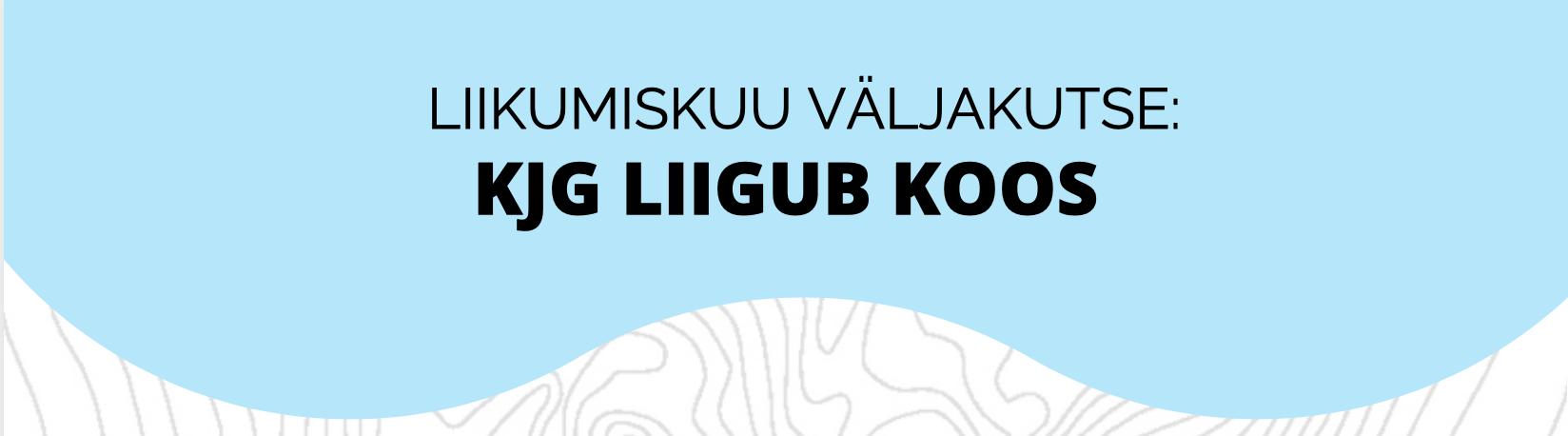 Read more about the article Liikumiskuu väljakutse: KJG liigub koos!