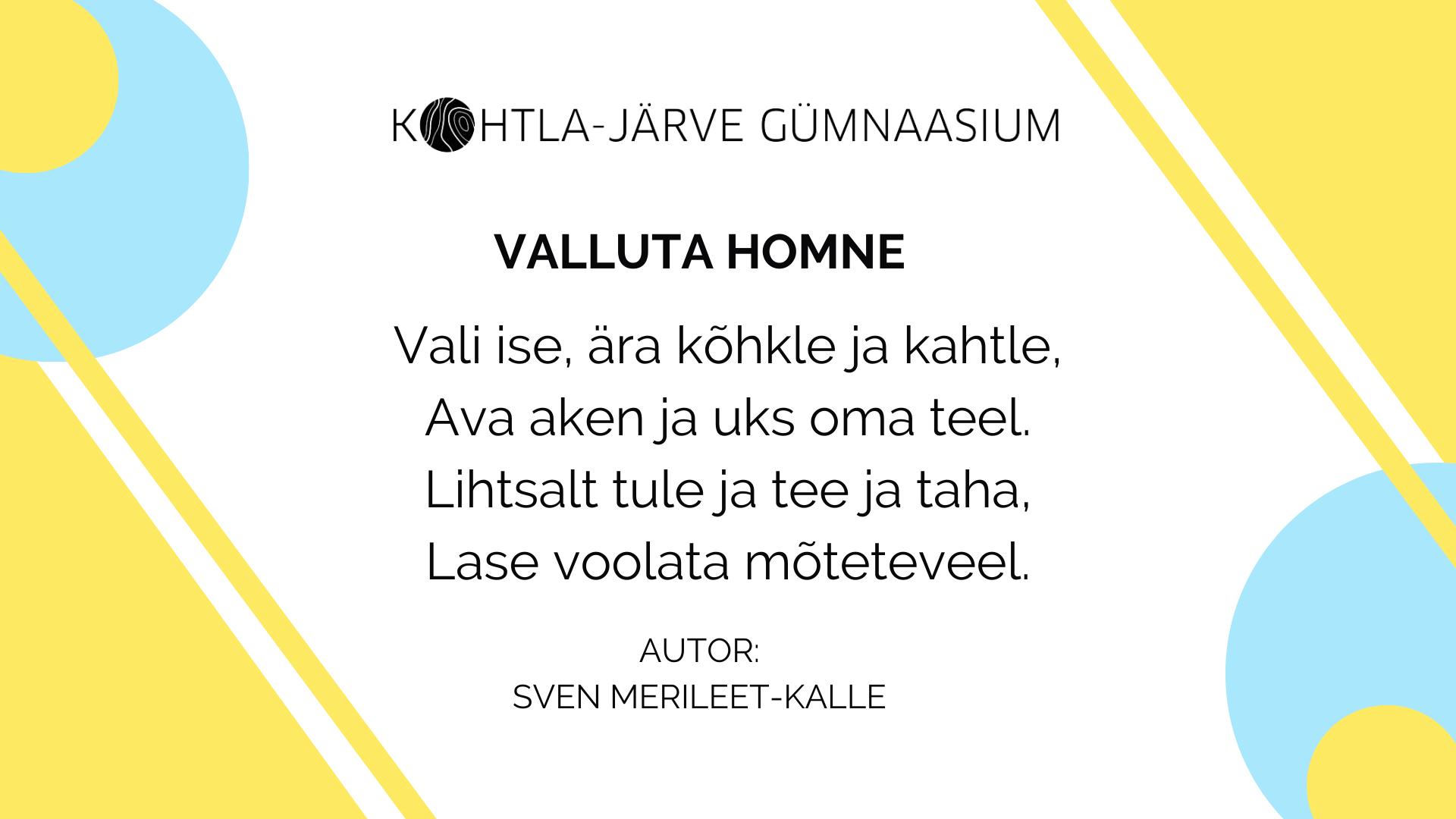Miks tulla Kohtla-Järve Gümnaasiumisse õppima? Õpilane Sven Merileet-Kalle vastab sellele läbi luuletuse.